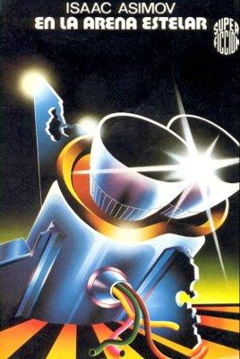5nB7rWI - En la arena estelar (Trilogía del Imperio 1) - Isaac Asimov (ePUB-PDF-MOBI) - Descargas en general
