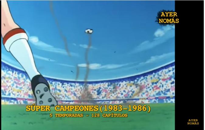 Ayer Nomas - Súper Campeones (1983-1986) 5 Temporadas - 128 episodios - (Video) CAQy5br