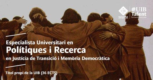 Polítiques i Recerca en Justícia de Transició i Memòria Democràtica