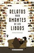 Relatos para amantes de los libros
