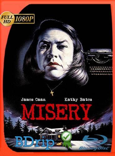 Misery 1990 [1080p BDrip] [Latino-Inglés]