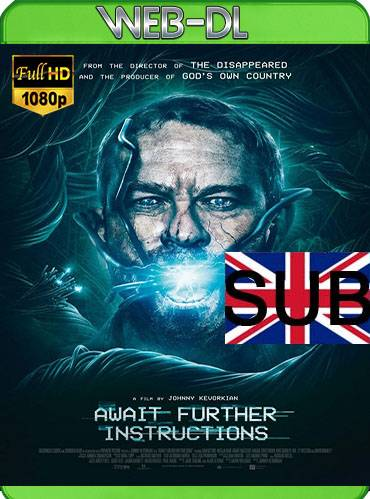 Await further instructions 2018 [1080p WEB-DL] [Subtitulado]