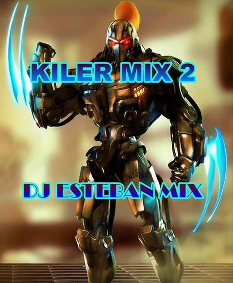 KILLERMIX 2 DJ ESTEBAN