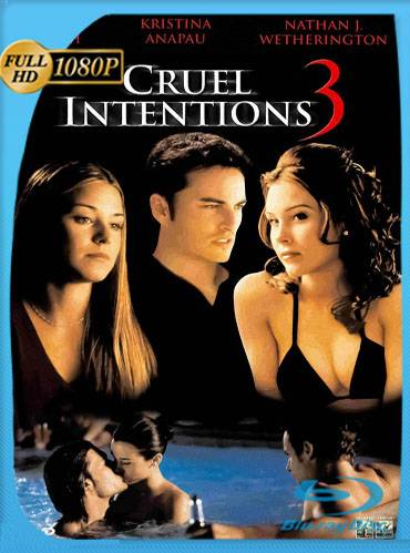 Cruel intentions 3 2004 [1080p WEB-DL] [Latino-Inglés]