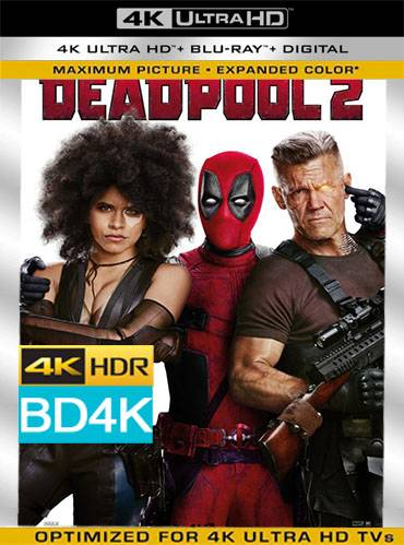 Deadpool 2 2018 v.The Super Duper Cut [BD4K] [Latino]