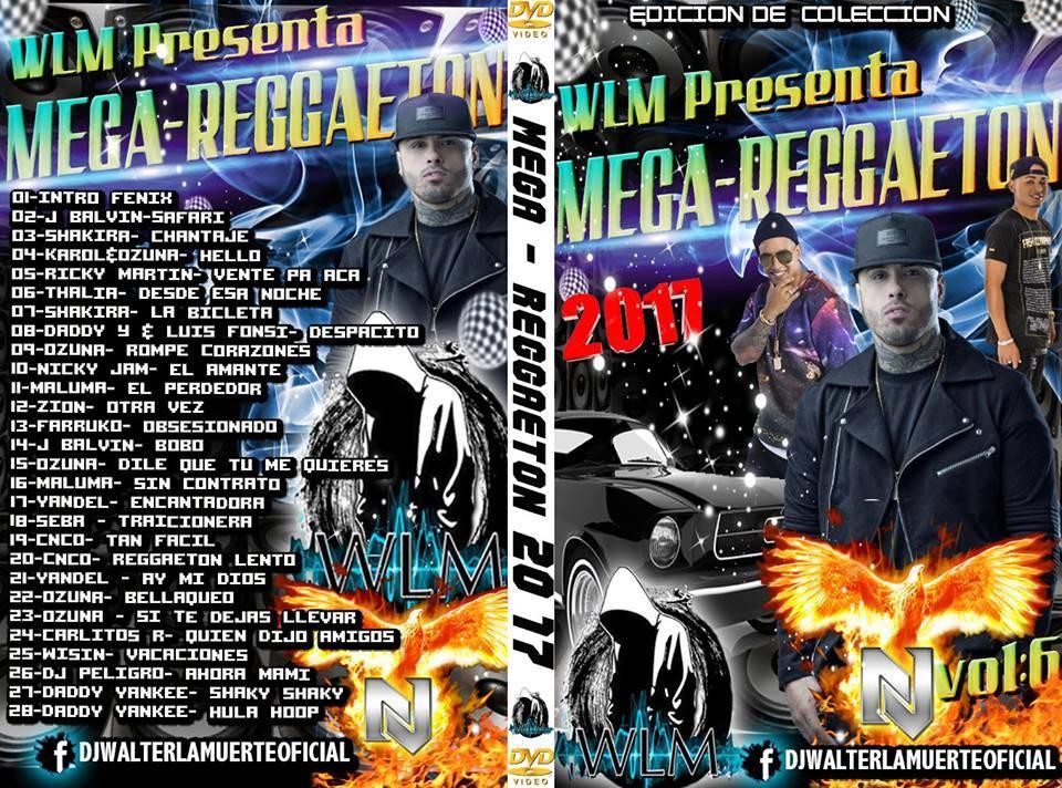 Mega Reggueton 2017 VIdeo HD Dj Walter la muerte