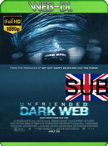 Unfriended dark web 2018 [1080p WEB-DL] [Subtitulado]