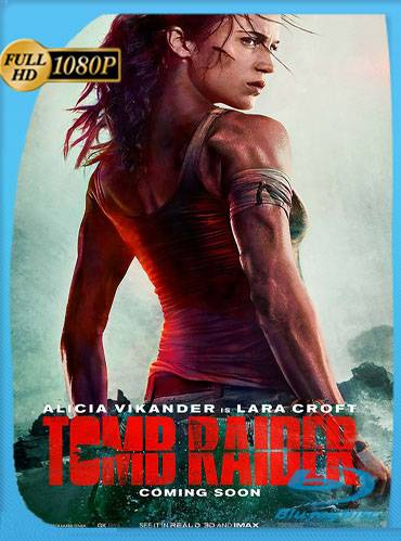 Tomb Raider 2018 [1080p WEB-DL] [Latino-Inglés]