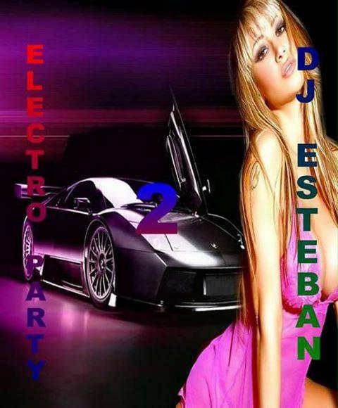 ELECTRO PARTY 2 DJ ESTEBAN