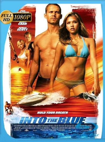 Into the blue 2005 [1080p BRrip] [Latino-Inglés]