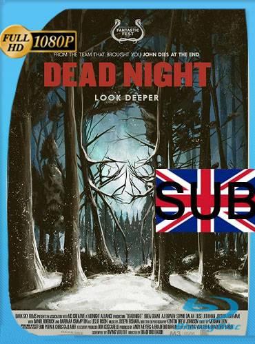 Dead night 2017 [1080p WEBrip] [Subtitulado]