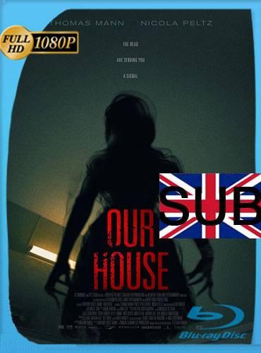 Our house 2018 [1080p WEB-DL] [Subtitulado]