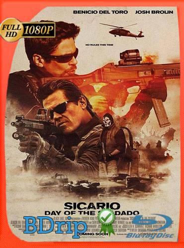 Sicario. Day of the soldado 2018 [1080p BDrip] [Latino-Inglés]