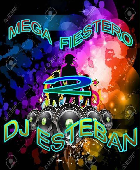 MEGAMIX FIESTERO 2 DJ ESTEBAN