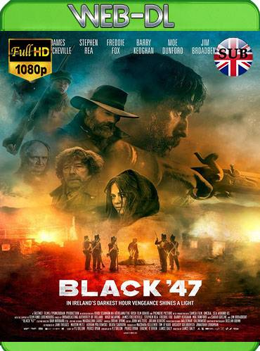 Black '47 2018 [1080p WEB-DL] [Subtitulado]
