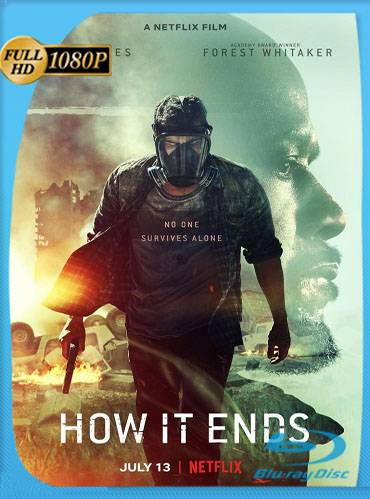 How it ends 2018 [1080p WEBrip] [Latino-Inglés]