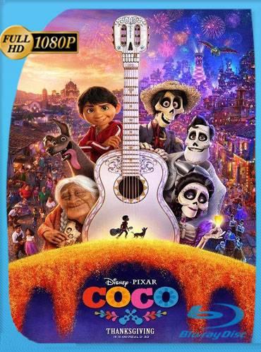 Coco 2017 [1080p BRrip] [Latino-Inglés]