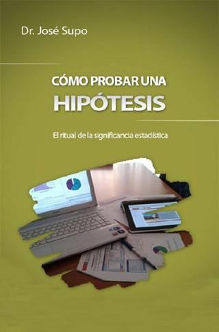 hQ6cBPR - Cómo Probar Una Hipótesis - José Supo