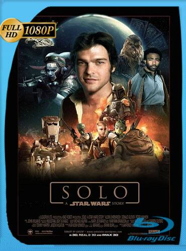 Solo. A star wars story 2018 [1080p BRrip] [Latino-Inglés]