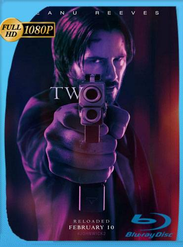 John Wick. Chapter 2 2017 [1080p BRrip] [Latino-Inglés]