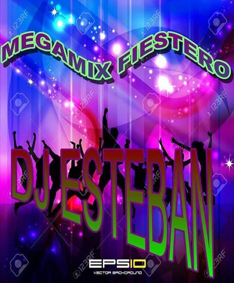 MEGAMIX FIESTERO DJ ESTEBAN
