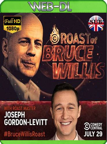 Comedy central roast of Bruce Willis 2018 [1080p WEB-DL] [Subtitulado]