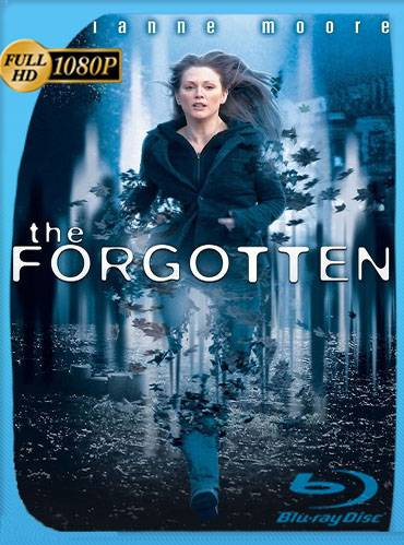 The forgotten 2004 [1080p WEBrip] [Latino-Inglés]