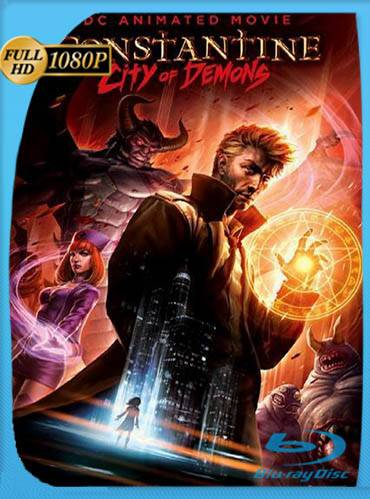 Constantine – City of demons.  The movie 2018 [1080p BRrip] [Latino-Inglés]