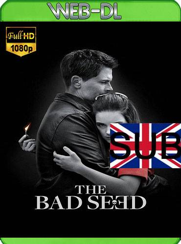 The bad seed 2018 [1080p HDTV] [Subtitulado]