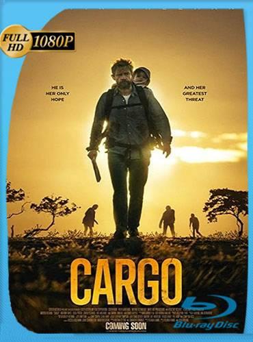 Cargo 2017 [1080p WEB-DL] [Latino-Inglés]