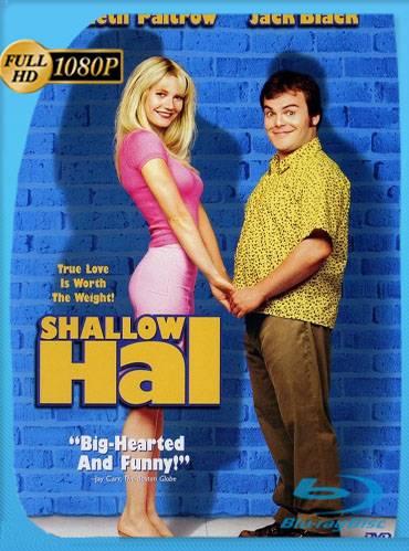 Shallow hal 2001 [1080p BRrip] [Latino-Inglés]